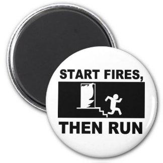 Start Fires Then Run Refrigerator Magnets
