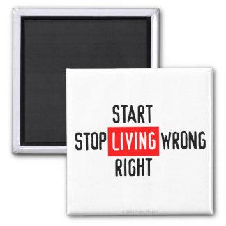 Start Living Right - Magnet