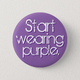 Start Wearing Purple 6 Cm Round Badge