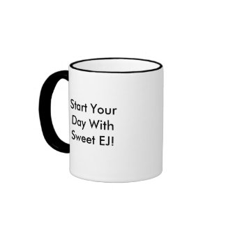 Start Your Day With Sweet EJ! Ringer Mug