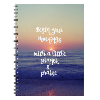 Start your Mornings with Prayer and Praise Notebook