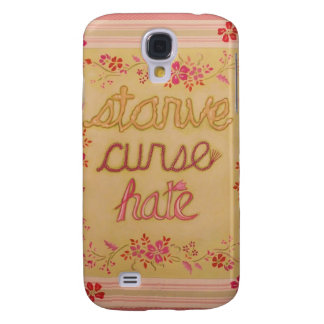 Starve Curse Hate Galaxy S4 Cases