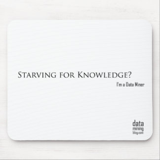 Starving for Knowledge? Mouse Mat