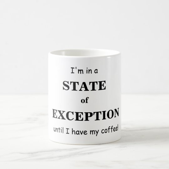 State of Exception Coffee Mug