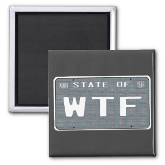 State of  WTF Refrigerator Magnet