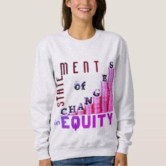 """""""Statement Of Changes In Equity"""" Sweatshirt"""