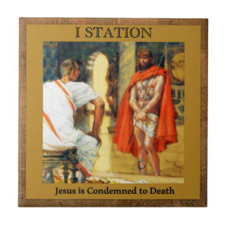 Stations of the Cross #1 of 15 Jesus is Condmned Tile