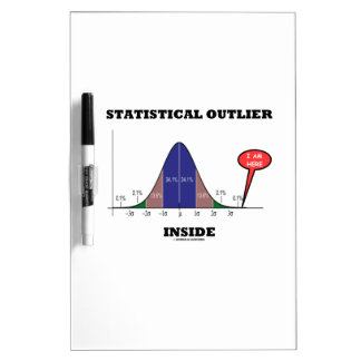 Statistical Outlier Inside (Bell Curve Humor) Dry Erase Board