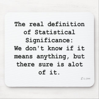 Statistical Significance Mouse Pad