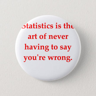 statistics 6 cm round badge