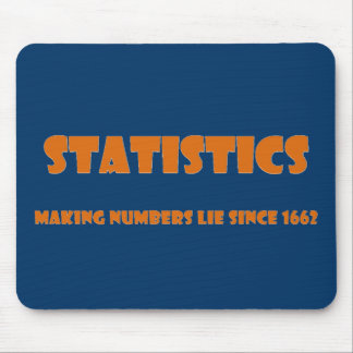 Statistics help people make numbers lies mouse pad