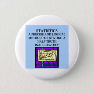 STATISTICS statistician humor 6 Cm Round Badge