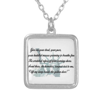 Statue of Liberty - Give me your tired... Silver Plated Necklace