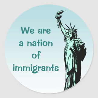 Statue of Liberty Nation of Immigrants Stickers