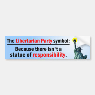 Statue Of Responsibility Bumper Sticker