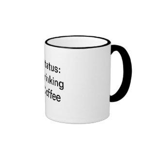 Status Drinking Coffee Ringer Mug