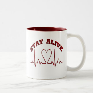 STAY ALIVE- CUPS Two-Tone MUG