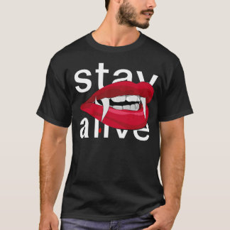 Stay Alive Fangs T-Shirt