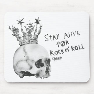 Stay Alive For Rock n Roll Mouse Pad