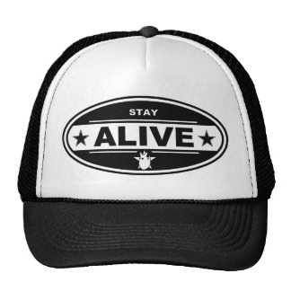 STAY ALIVE HAT
