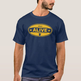 STAY ALIVE Tee Y