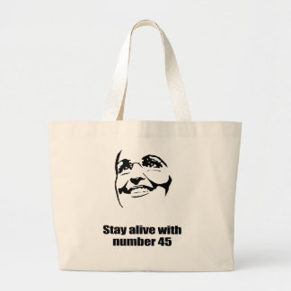 Stay alive with number 45 canvas bag