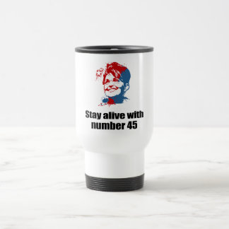 Stay alive with number 45 coffee mugs