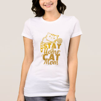 stay at home cat mom T-Shirt