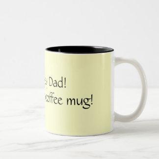Stay away Dad!This is Mom's coffee mug! Two-Tone Mug