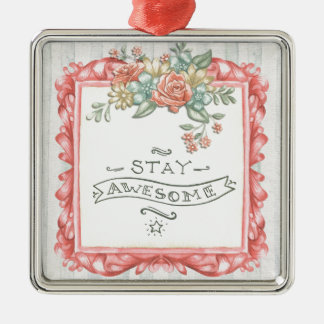 Stay Awesome Quote Christmas Ornament