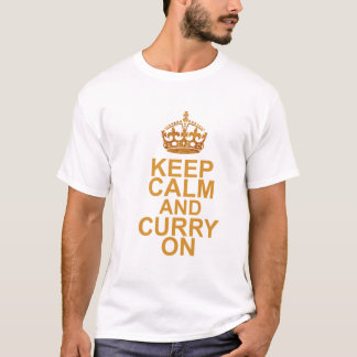 Stay Calm and Curry On T-Shirt