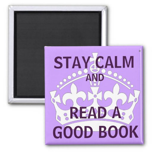 Stay Calm and Read Magnets