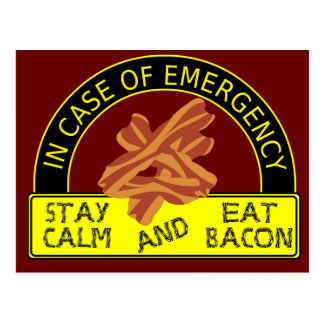 Stay Calm, Eat Bacon Postcard