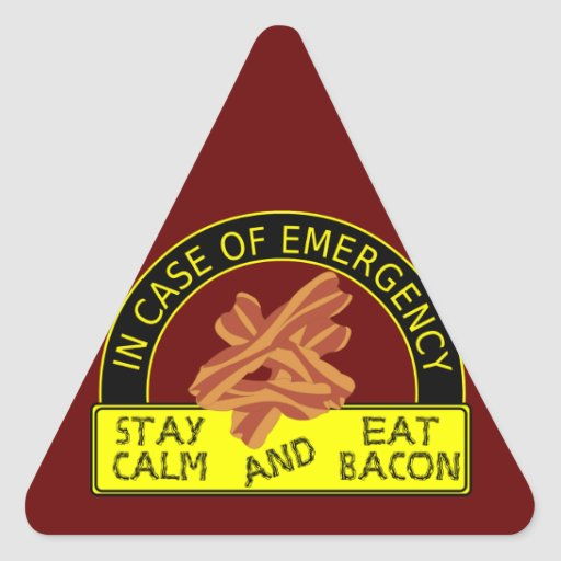 Stay Calm, Eat Bacon Sticker