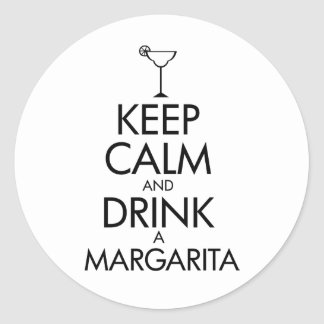 Stay Calm Margarita T-shirt Classic Round Sticker