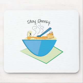 Stay Cheesy Mousepad
