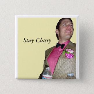 Stay Classy 15 Cm Square Badge