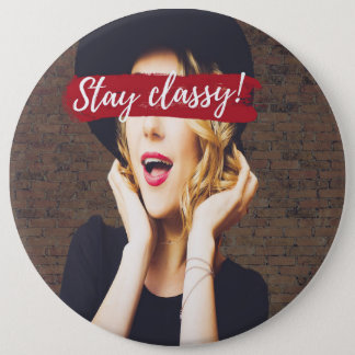 'Stay Classy' Button