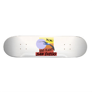 Stay Classy San Diego Custom Skateboard