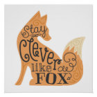 Stay Clever Like a Fox - Children's Art Poster