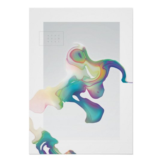 Stay Colorful Poster