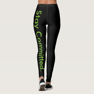 Stay Committed Legging