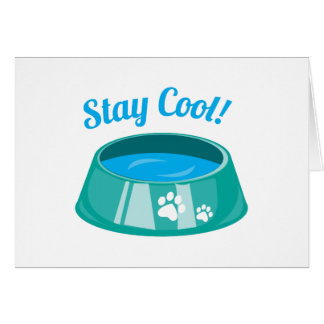 Stay Cool Greeting Cards