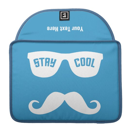 STAY COOL custom MacBook sleeve MacBook Pro Sleeve
