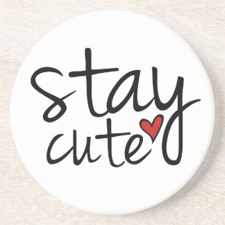 Stay Cute Coaster