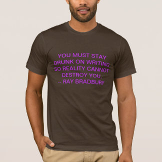 stay drunk T-Shirt