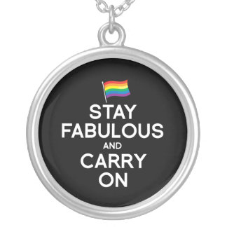 STAY FABULOUS AND CARRY ON PENDANT