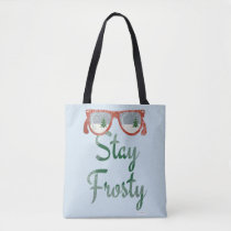 Stay Frosty This Holiday Tote Bag