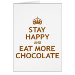 Stay Happy and Eat More Chocolate