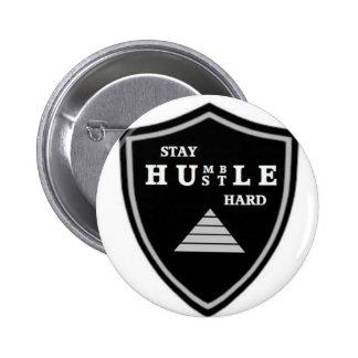 Stay Humble Hustle Hard 6 Cm Round Badge